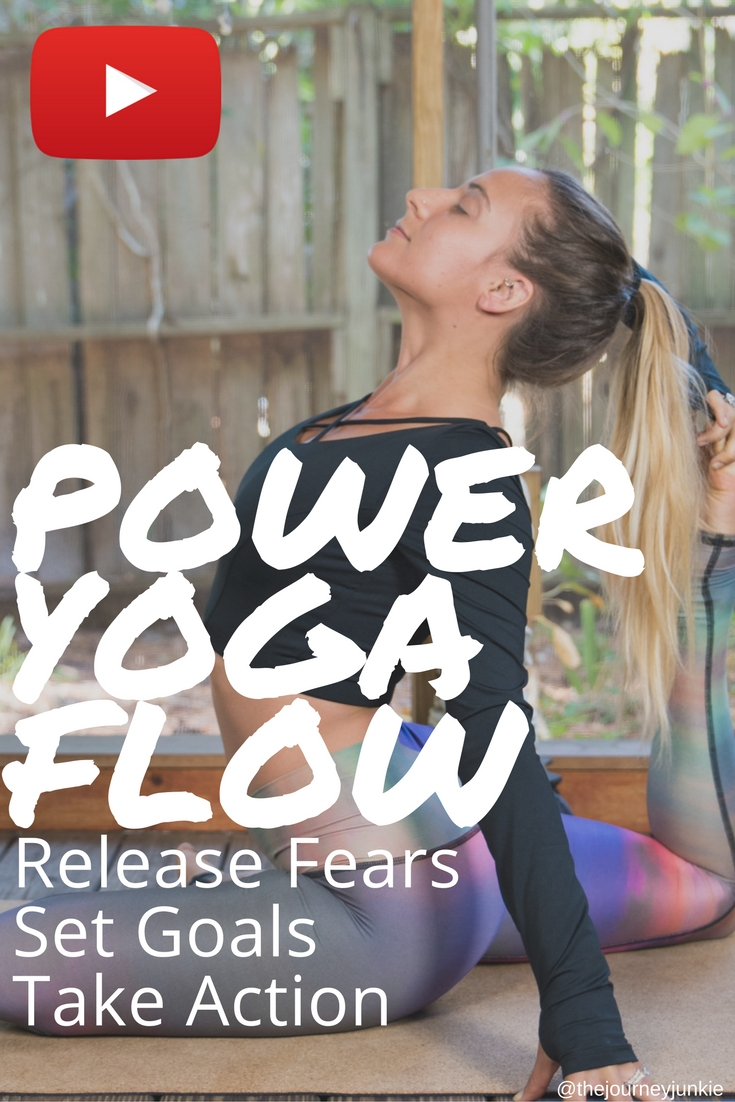 Power Yoga Flow: Set Goals, Release Fears, Take Action - Pin now, flow now, set your goals now!